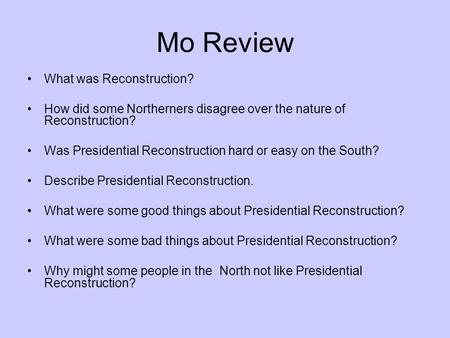Mo Review What was Reconstruction?