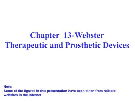 Chapter 13-Webster Therapeutic and Prosthetic Devices