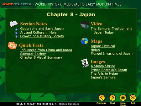Chapter 8 - Japan Section Notes Geography and Early Japan Art and Culture in Heian Growth of a Military Society Video The Samurai Tradition and Japan Today.