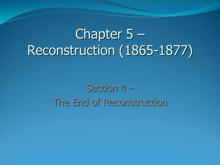 Chapter 5 – Reconstruction ( )