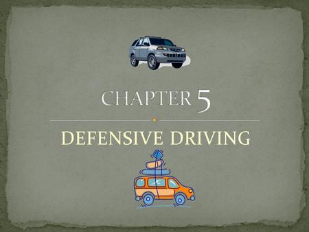 DEFENSIVE DRIVING. Most accidents are caused by: Driver Error Everybody Hurts.