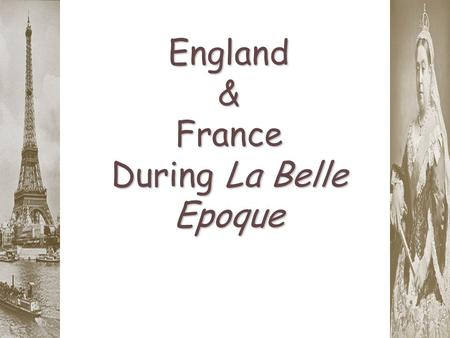 England & France During La Belle Epoque. The Third French Republic: The Paris Commune.