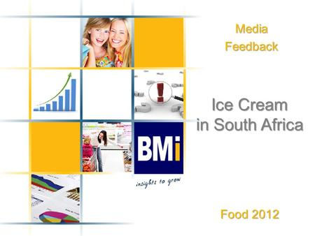 MediaFeedback Ice Cream in South Africa Food 2012.