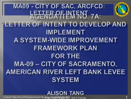 Central Valley Flood Protection Board Meeting – September 27, 2013 1.
