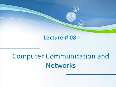 Computer Communication and Networks