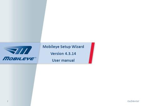 Mobileye Setup Wizard Version User manual