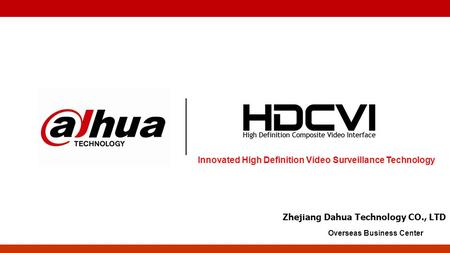 Innovated High Definition Video Surveillance Technology