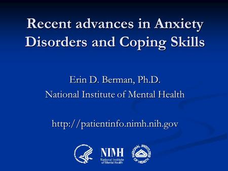 Recent advances in Anxiety Disorders and Coping Skills