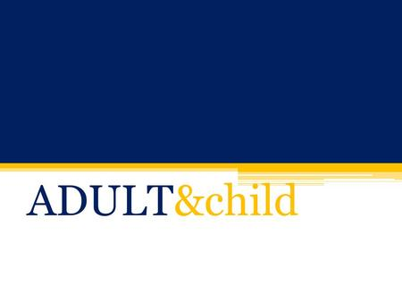 ADULT&child. National Research and Trends There are an estimated 4.5 to 6.3 million children and youth with mental health challenges in the United States.