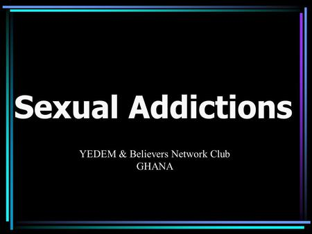 Health network sexual addiction