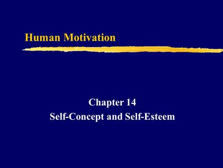 Chapter 14 Self-Concept and Self-Esteem