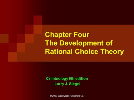 Chapter Four The Development of Rational Choice Theory