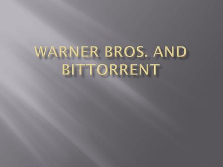  Warner Bros.  In 2005 they reorganized the home entertainment groups such as Warner Bros. technical operations and Warner Bros Antipiracy operations.