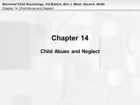 Chapter 14 Child Abuse and Neglect