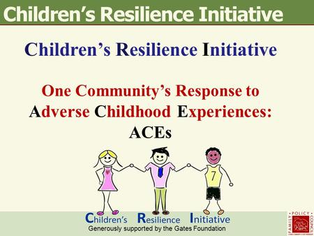 Children's Resilience Initiative