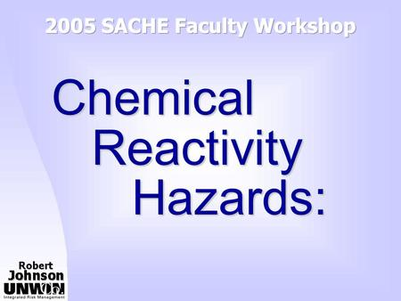 2005 SACHE Faculty Workshop