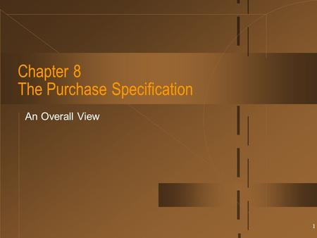 Chapter 8 The Purchase Specification