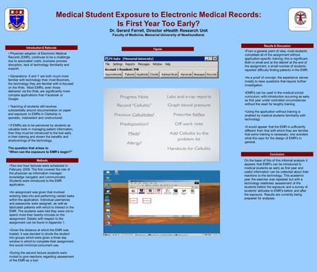 Medical Student Exposure to Electronic Medical Records: Is First Year Too Early? Dr. Gerard Farrell, Director eHealth Research Unit Faculty of Medicine,