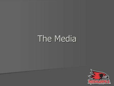 The Media. The News An account of obtruding events An account of obtruding events –Timely, dramatic, compelling Types Types –Broadcast –Cable –Newspapers.