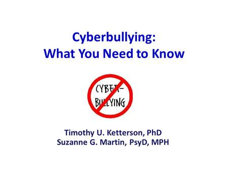 Cyberbullying: What You Need to Know