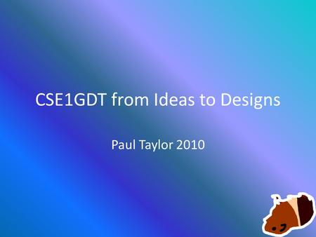 CSE1GDT from Ideas to Designs Paul Taylor 2010. April 14, 2000....  hp?file=daikatana_bitch_214145160.jpg.