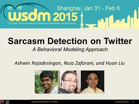 Sarcasm Detection on Twitter A Behavioral Modeling Approach