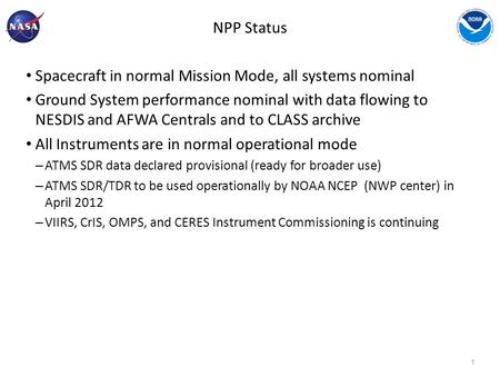 Spacecraft in normal Mission Mode, all systems nominal