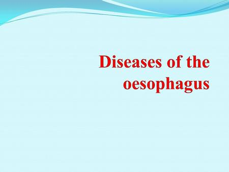 Oesophageal motility disorders Key facts A spectrum of diseases involving failure of coordination or contraction of the oesophagus and its related muscular.
