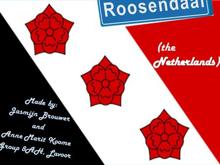 Introduction We're going to talk about: Where is Roosendaal located? The centre of Roosendaal Public holidays in the Netherlands.
