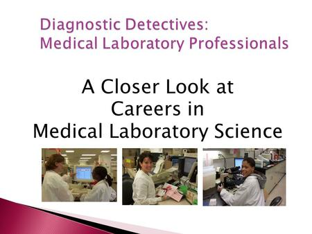 Diagnostic Detectives: Medical Laboratory Professionals