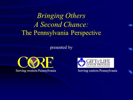 Bringing Others A Second Chance: The Pennsylvania Perspective presented by Serving western PennsylvaniaServing eastern Pennsylvania.