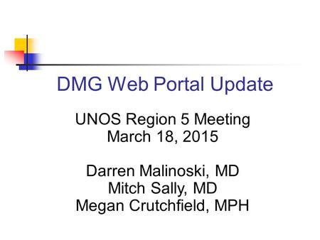 UNOS Region 5 Meeting March 18, 2015