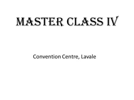 MASTER CLASS IV Convention Centre, Lavale. NAME OF THE SPEAKER: Dr. Sanjay Gupte DESIGNATION: Past President, FOGSI TOPIC: Special Laws and Legal Framework.