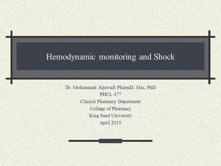 Hemodynamic monitoring and Shock