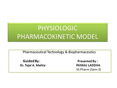 PHYSIOLOGIC PHARMACOKINETIC MODEL