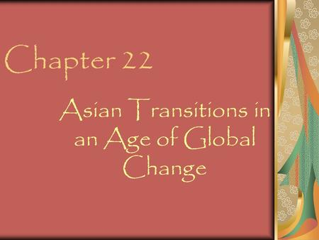 The transition of asia in the age of global change