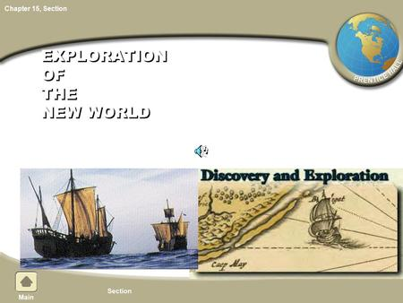 Chapter 15, Section EXPLORATION OF THE NEW WORLD.