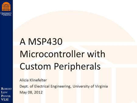 A MSP430 Microcontroller with Custom Peripherals