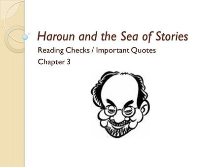 taking closer read haroun and sea stories