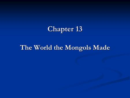The World the Mongols Made