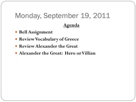 Monday, September 19, 2011 Agenda Bell Assignment