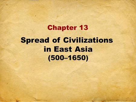 Spread of Civilizations