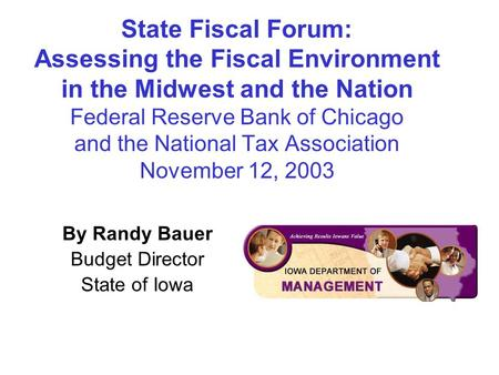 State Fiscal Forum: Assessing the Fiscal Environment in the Midwest and the Nation Federal Reserve Bank of Chicago and the National Tax Association November.