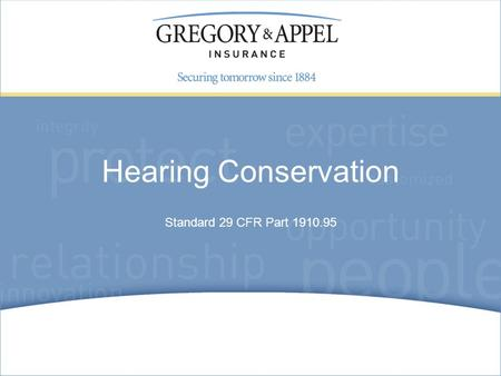 Standard 29 CFR Part 1910.95 Hearing Conservation.