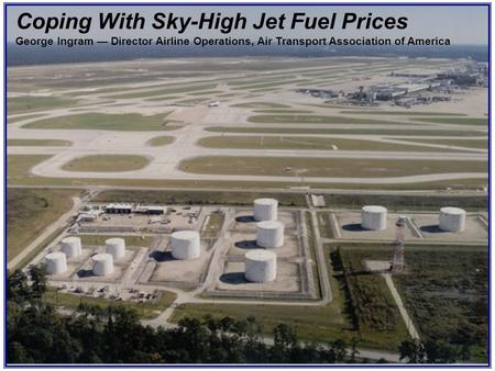 Coping With Sky-High Jet Fuel Prices