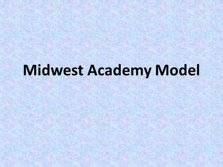 Midwest Academy Model. 3 Fundamental Principles of Direct Action Win real concrete improvements in people's lives. Give people a sense of their own power.