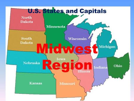 States Capitals And Abbreviations Ppt Video Online Download - Map of midwest states