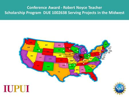 Conference Award - Robert Noyce Teacher Scholarship Program DUE 1002638 Serving Projects in the Midwest.