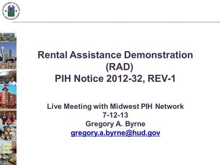 Rental Assistance Demonstration (RAD) PIH Notice , REV-1