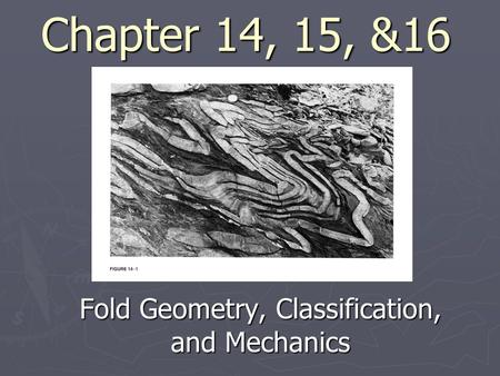 Fold Geometry, Classification, and Mechanics